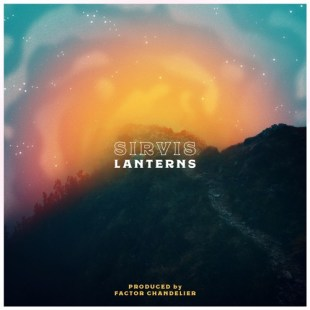"Sirvis - ""Lanterns"" prod. by Factor Chandelier"