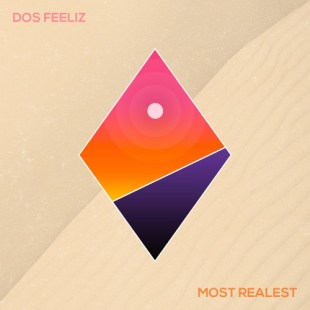 Dos Feeliz - Most Realest EP
