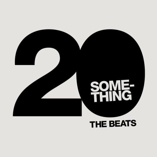 Chapter Thrive & Ryan Stinson - 20 Something (The Beats)