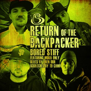 "Bored Stiff - ""Return of the BackPacker"" feat. Moka Only"