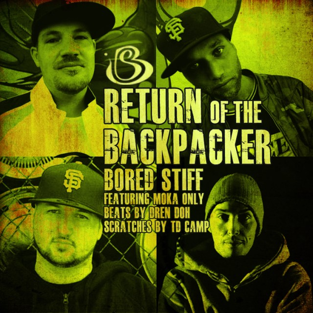 """Bored Stiff - """"Return of the BackPacker"""" feat. Moka Only"""