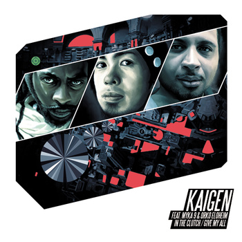 """Kaigen feat. Myka 9 & Orko Eloheim - """"In The Clutch"""" / """"Give My All"""" 12-inch"""