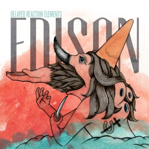 Edison - Delayed Reaction Elements