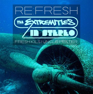 The Extremities - Re:Fresh