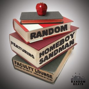 "Random - ""Faculty Lounge"" (feat. Homeboy Sandman)"