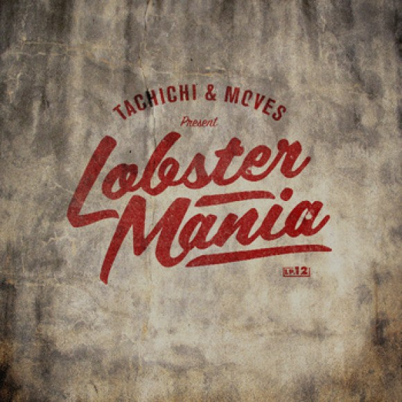 Tachichi & Moves - Lobstermania