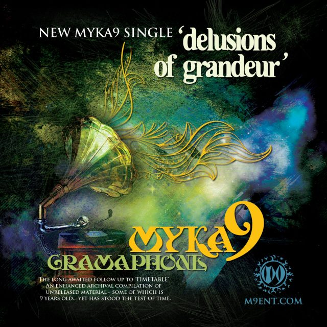 "Myka 9 - ""Delusions Of Grandeur"""