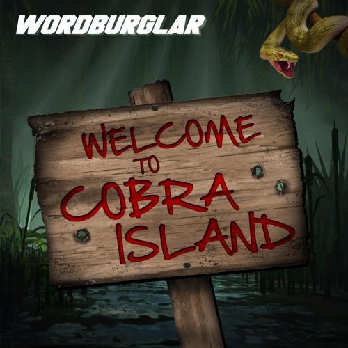 Wordburglar - Welcome To Cobra Island