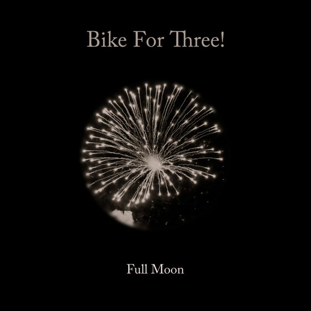 "Bike For Three! (Buck 65 + Greetings From Tuskan) - ""Full Moon"""
