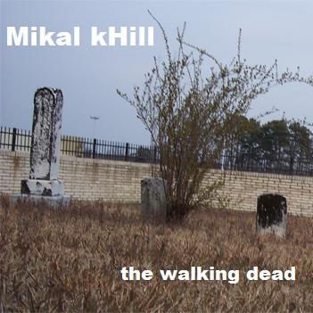 Mikal kHill - The Walking Dead
