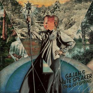 Gajah & Mute Speaker - On & Offspring