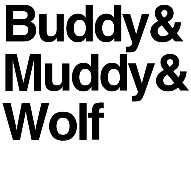 Buddy Peace - Buddy & Muddy & Wolf