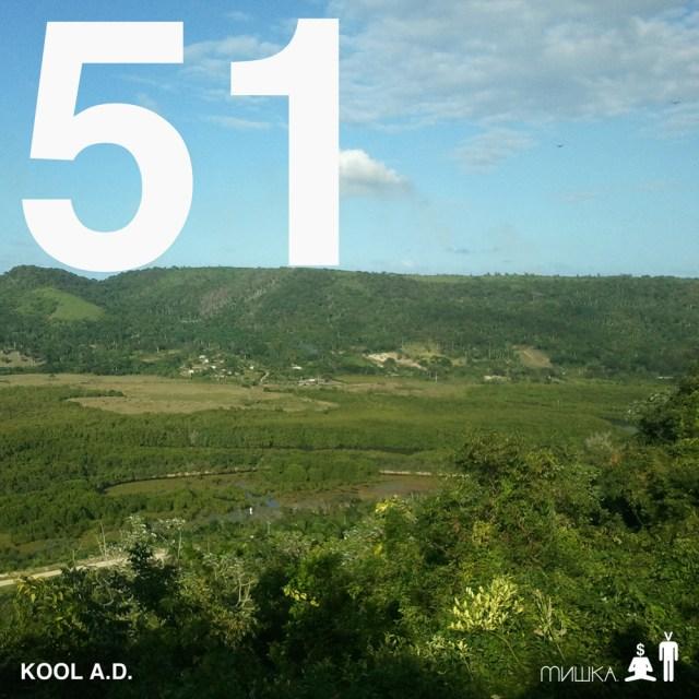Kool A.D. -  51