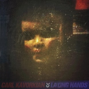 "Carl Kavorkian - ""Laying Hands"" (Maxi-Single)"