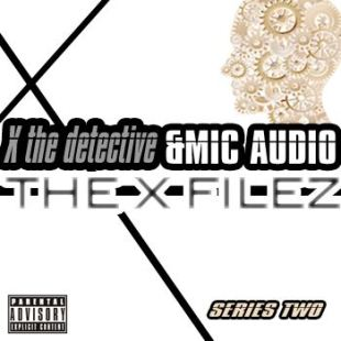 x-the-detective-mic-audio-the-x-filez-2