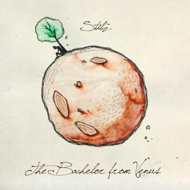 Stilz  - The Bachelor From Venus