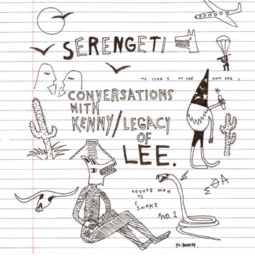 Serengeti - Conversations With Kenny / Legacy of Lee