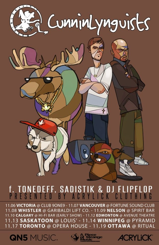Canadian Tour w/ CunninLynguists, Tonedeff, DJ FlipFlop
