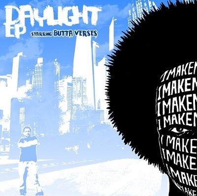 Imakemadbeats & Butta Verses - The Daylight EP