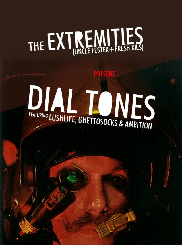 """The Extremities (Fresh Kils & Uncle Fester) - """"Dial Tones"""" (ft. Ghettosocks, LushLife, & Ambition)"""