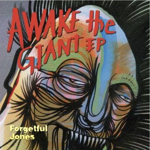 Forgetful Jones - Awake The Giant EP