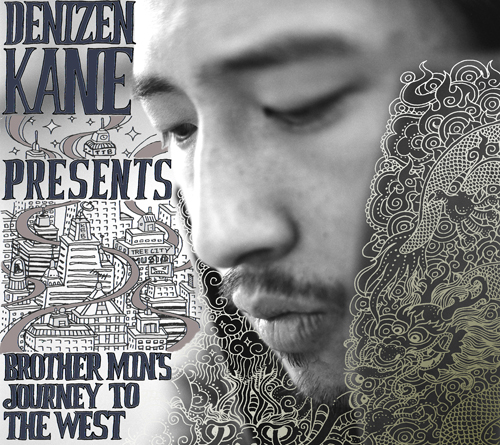 Denizen Kane - Brother Mins Journey To The West