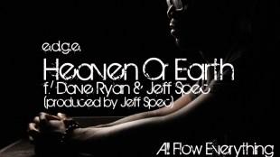 e-d-g-e-heaven-or-earth-ft-dave-ryan-jeff-spec
