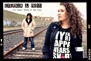 "Eternia & MoSS - ""It's Funny"" Remix feat. Ras Kass"