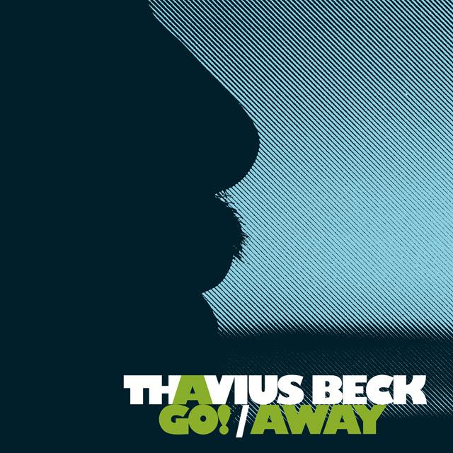 """Thavius Beck - """"Go!"""""""