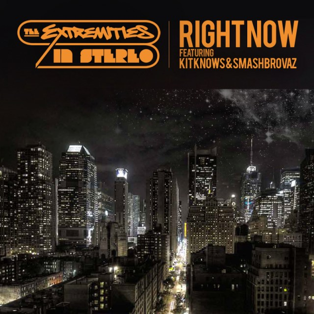 """The Extremities (Uncle Fester + Fresh Kils) ft. Kit Knows & Smash Brovaz - """"Right Now"""""""