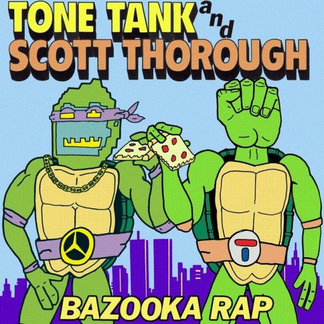 """Tone Tank & Scott Thorough - """"Bazooka Rap"""""""