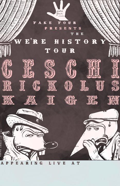Ceschi + Rickolus + Kaigen = We're History Tour