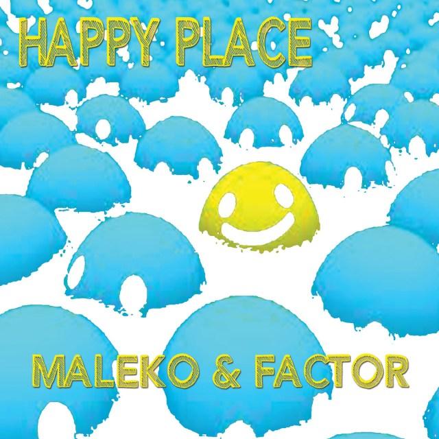 "Maleko - ""Happy Place"" prod. by Factor"