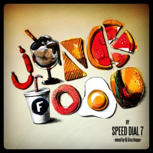 speed-dial-7-%e2%80%93-junk-food-mixed-by-dj-grazzhoppa