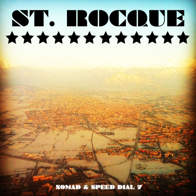 "Nomad & Speed Dial 7 - ""St. Rocque"""