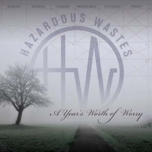 hazardous-wastes-a-years-worth-of-worry