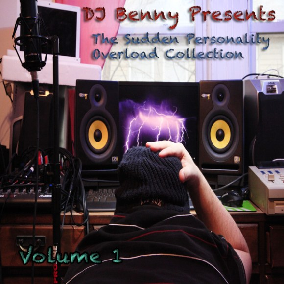 DJ Benny - The Sudden Personality Overload Collection, Vol. 1