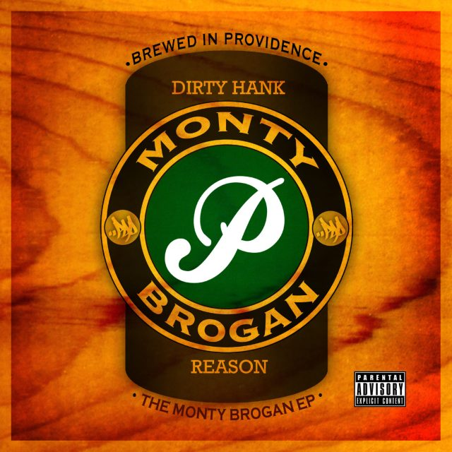 Dirty Hank + Reason - The Monty Brogan EP