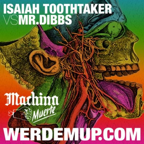 Isaiah Toothtaker vs. Mr. Dibbs