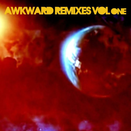 Awkward Remixes vol one