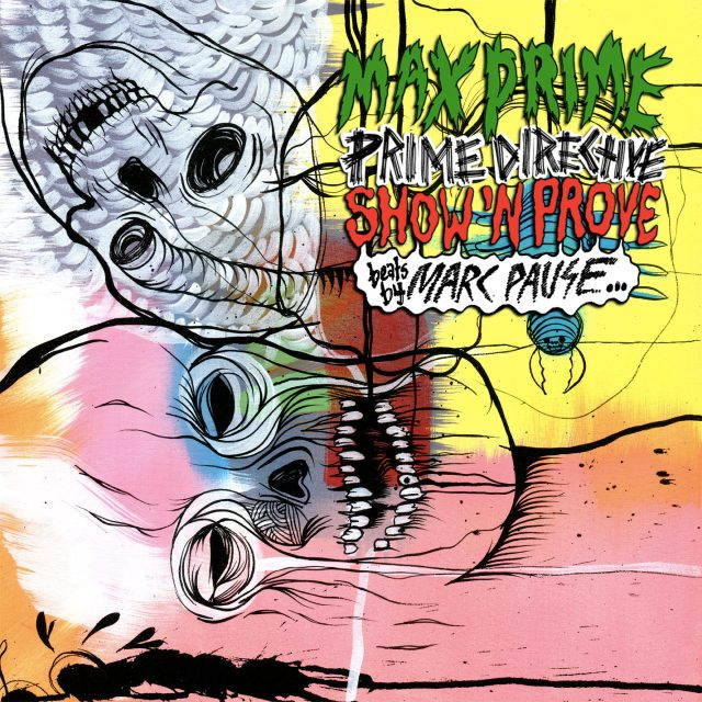 Max Prime & Marc Pause - Prime Directive: Show 'n Prove