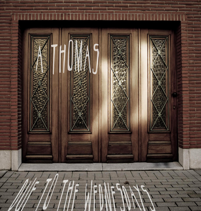 A Thomas - Due to the Wednesdays