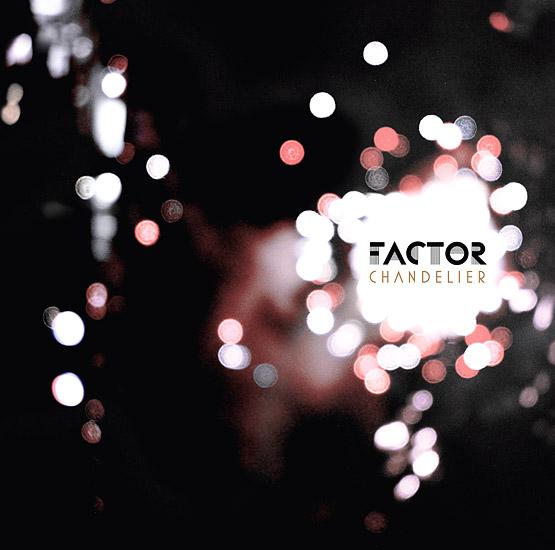 Factor - Chandelier