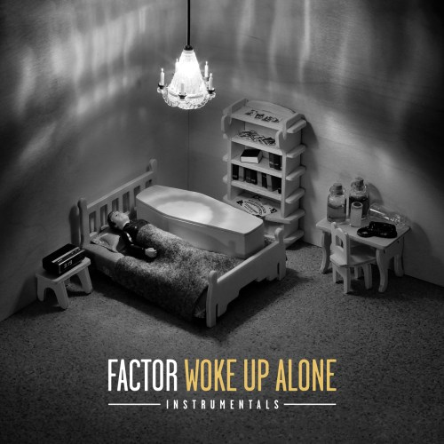Factor - Woke Up Alone Insturmentals