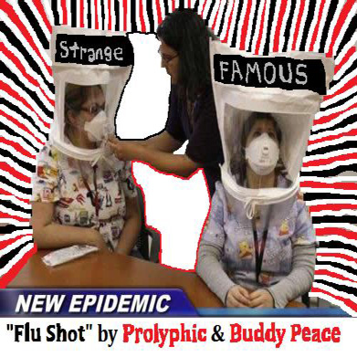 "Prolyphic & Buddy Peace - ""Flu Shot"""