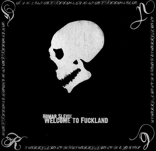 Nomar Slevik - Welcome to Fuckland
