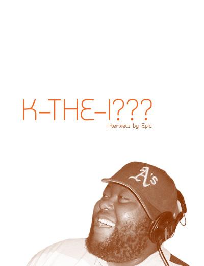 K-the-I???