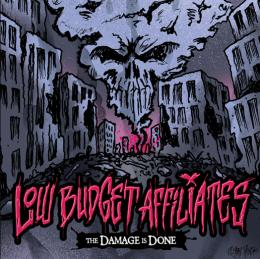 Low Budget Affiliates - The Damage is Done