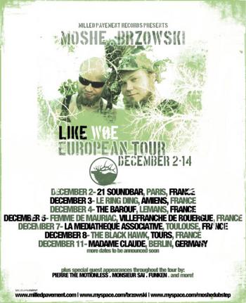 Brzowski & Moshe European Tour 2009