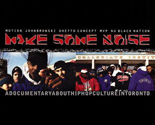 make-some-noise-a-1994-canadian-hip-hop-documentary